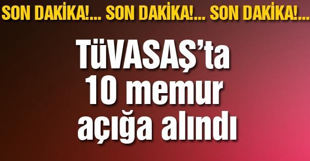 TÜVASAŞ'ta 10 memur açığa alındı
