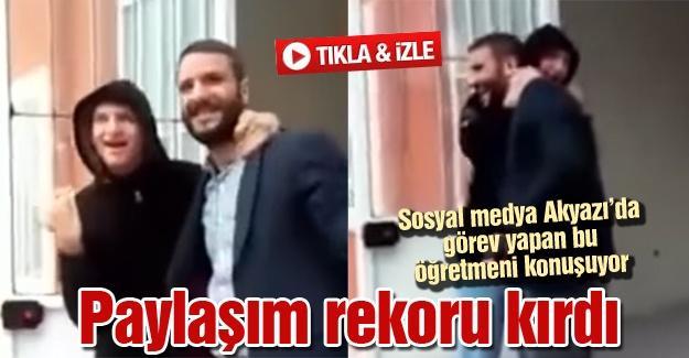 Sosyal medya Akyazı'da görev yapan bu öğretmeni konuşuyor