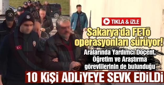 Sakarya'da FETÖ operasyonları sürüyor