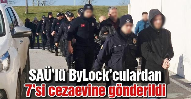 SAÜ'lü ByLock'culardan 7'si cezaevine gönderildi