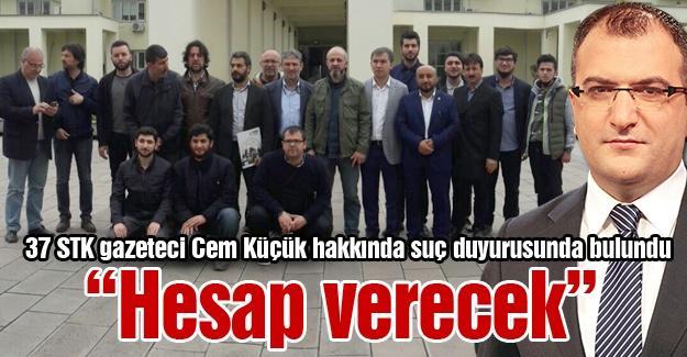 37 STK gazeteci Cem Küçük hakkında suç duyurusunda bulundu
