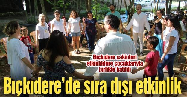 Baro'dan Bıçkıdere'de sıra dışı etkinlik