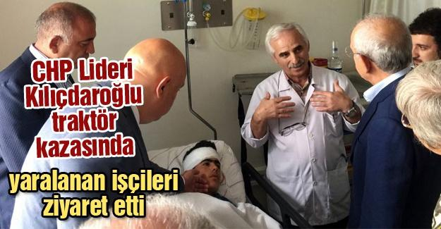 CHP Lideri Kılıçdaroğlu yaralı işçileri ziyaret etti