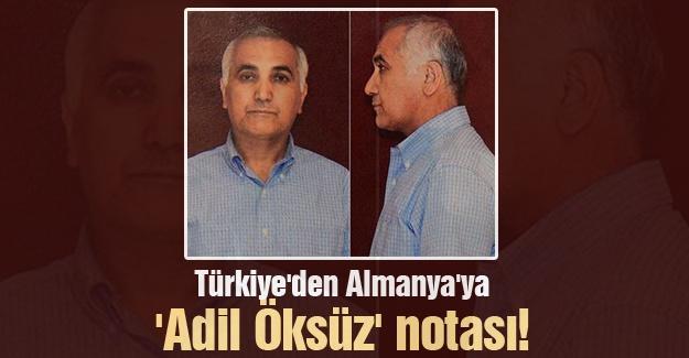 Türkiye'den Almanya'ya 'Adil Öksüz' notası!