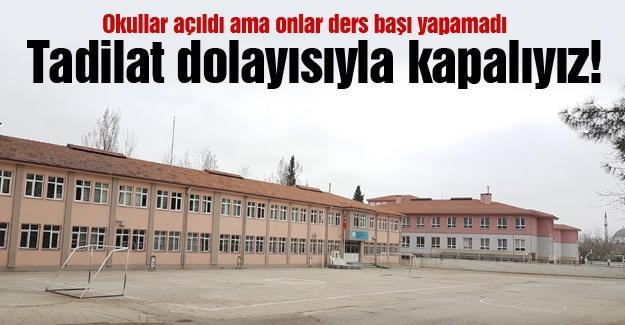 Okullar açıldı ama onlar ders başı yapamadı
