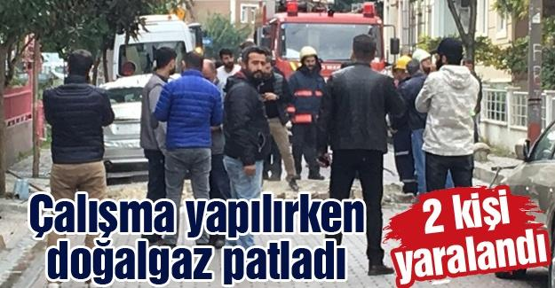 Çalışma yapılırken doğalgaz patladı! 2 kişi yaralandı