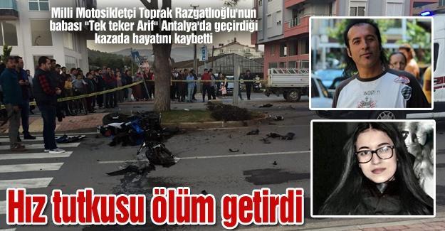 """""""Tek teker Arif"""" kazada hayatını kaybetti"""