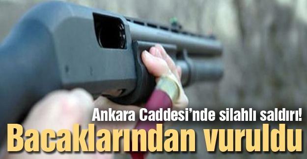 Ankara Caddesi'nde silahlı saldırı!