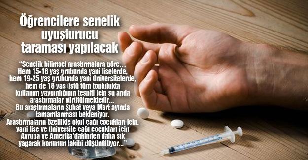 Öğrencilere senelik uyuşturucu taraması yapılacak