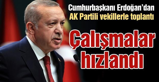 Erdoğan'dan AK Partili vekillerle toplantı