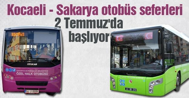 Kocaeli - Sakarya otobüs seferleri 2 Temmuz'da başlıyor