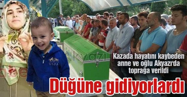 Kazada hayatını kaybeden anne ve oğlu Akyazı'da toprağa verildi