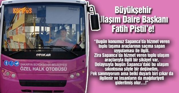 Büyükşehir Ulaşım Daire Başkanı Fatih Pistil'e!…
