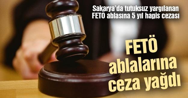 Sakarya'da tutuksuz yargılanan FETÖ ablasına 5 yıl hapis cezası