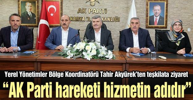 """""""AK Parti hareketi hizmetin adıdır"""""""
