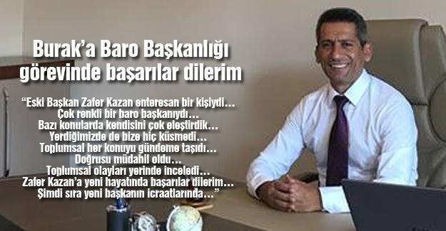 Burak'a Baro Başkanlığı görevinde başarılar dilerim