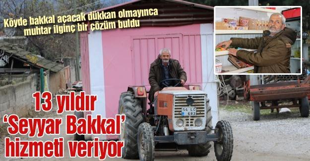 13 yıldır 'Seyyar Bakkal' hizmeti veriyor