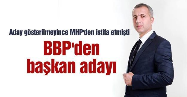 Babaoğlu BBP'den başkan adayı!