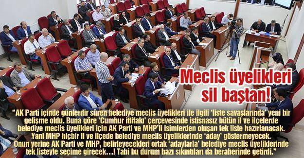 Meclis üyelikleri sil baştan!…