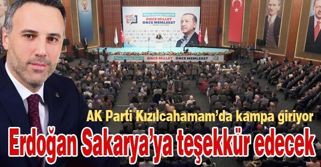 Erdoğan Sakarya'ya teşekkür edecek