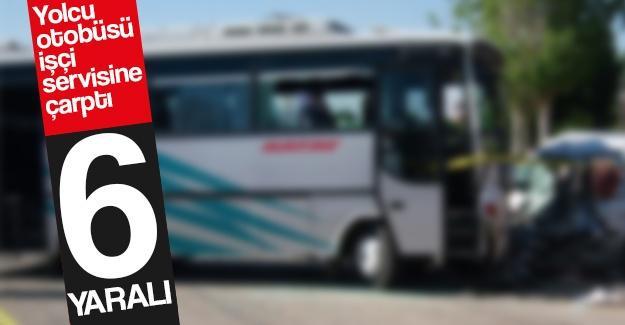 Yolcu otobüsü işçi servisine çarptı