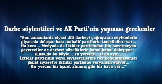 Darbe söylentileri ve AK Parti'nin yapması gerekenler