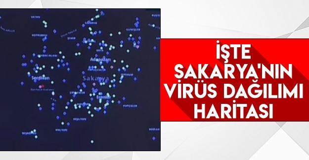İşte Sakarya'nın virüs haritası