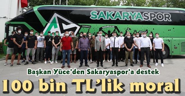 Başkan Yüce'den Sakaryaspor'a destek