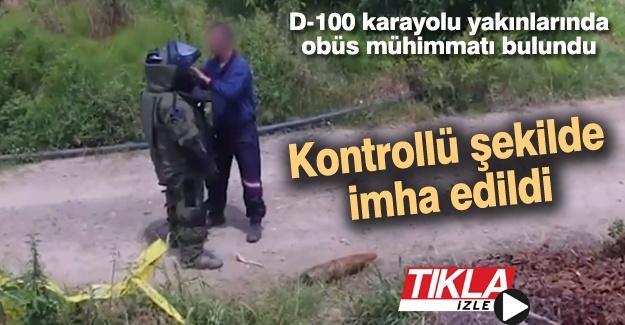 D-100 karayolu yakınlarında obüs mühimmatı bulundu
