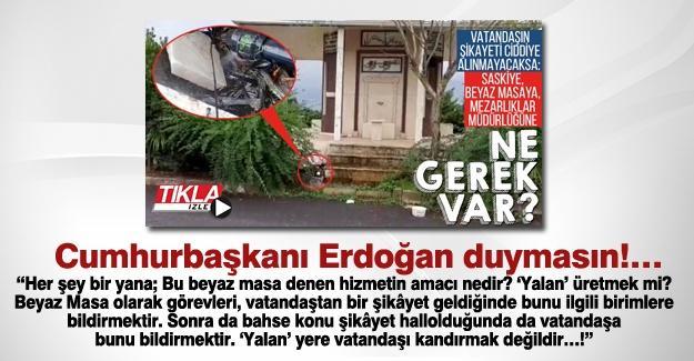 Cumhurbaşkanı Erdoğan duymasın!…