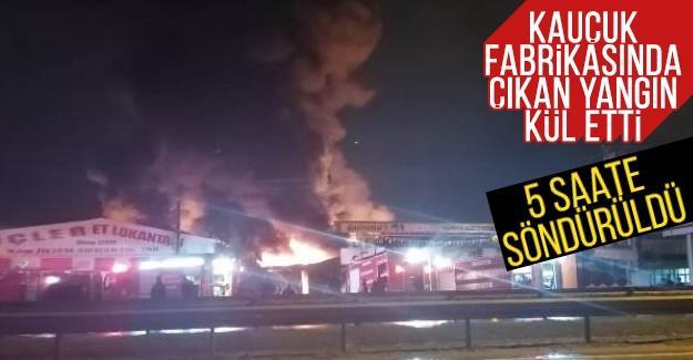 Kauçuk fabrikasında çıkan yangın kül etti