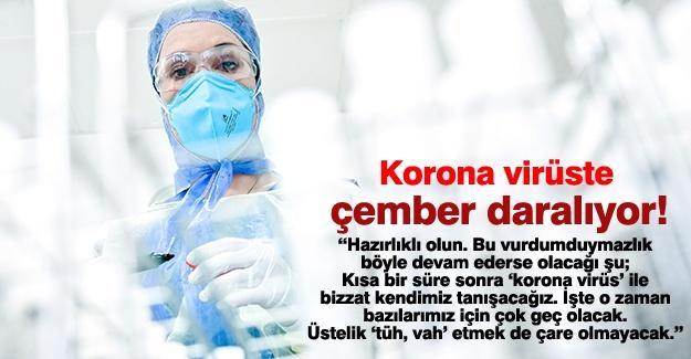 Korona virüste çember daralıyor!…