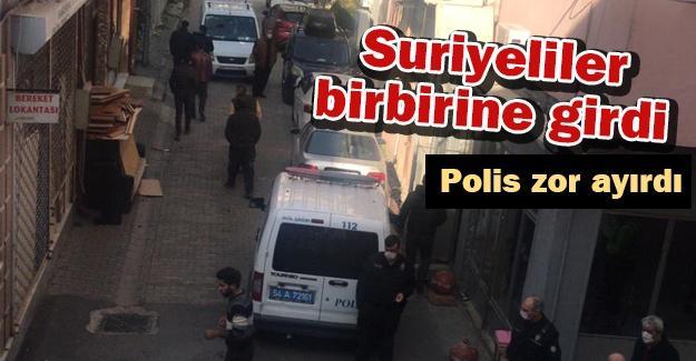 Suriyeliler birbirine girdi! Polis zor ayırdı