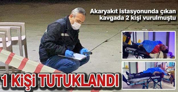 Akaryakıt istasyonunda çıkan kavgada 2 kişi vurulmuştu! 1 Kişi tutuklandı