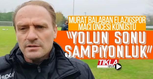 """Murat Balaban; """"Yolun sonu şampiyonluk"""""""