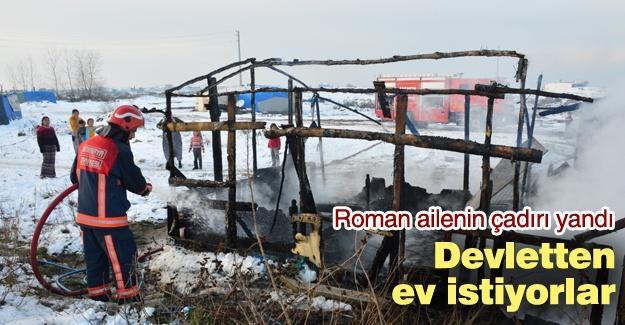 Roman ailenin çadırı yandı