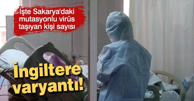 İşte Sakarya'daki mutasyonlu virüs taşıyan kişi sayısı!