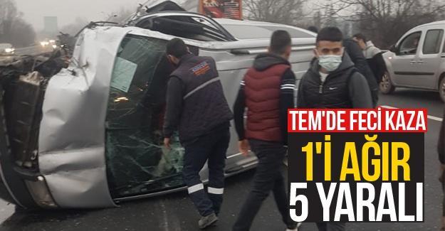 TEM'de feci kaza: 1'i ağır 5 yaralı