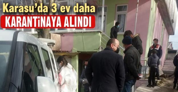 Karasu'da 3 ev daha karantinaya alındı