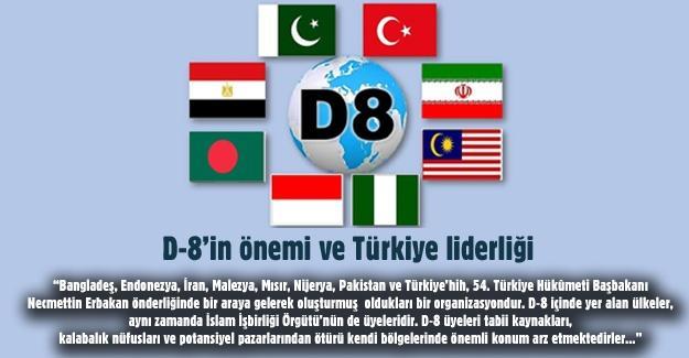 D-8'in önemi ve Türkiye liderliği
