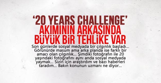 '20 years challenge' akımının arkasında büyük bir tehlike var