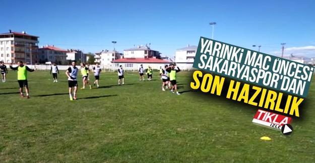 Yarınki maç öncesi Sakaryaspor'dan son hazırlık