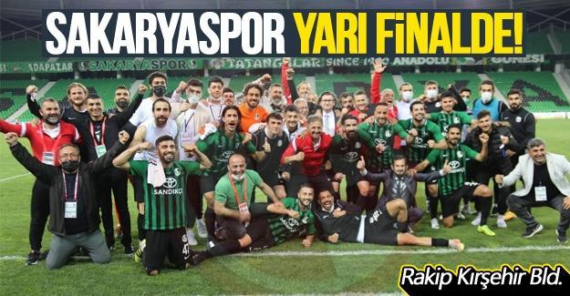 Sakaryaspor yarı finalde!