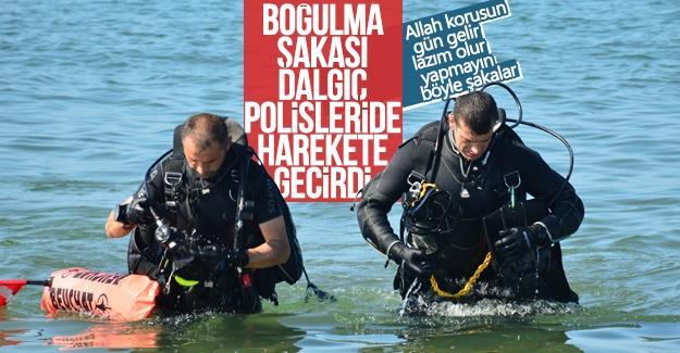 Boğulma şakası dalgıç polisleri de harekete geçirdi