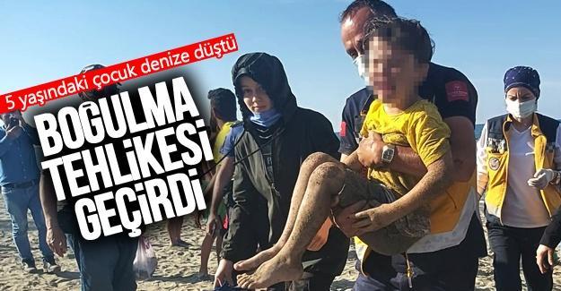 5 yaşındaki çocuk denize düştü