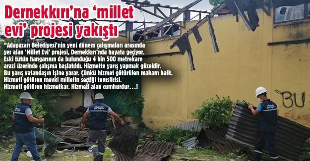 Dernekkırı'na 'millet evi' projesi yakıştı