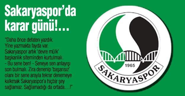 Sakaryaspor'da karar günü!…