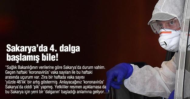 Sakarya'da 4. dalga başlamış bile!