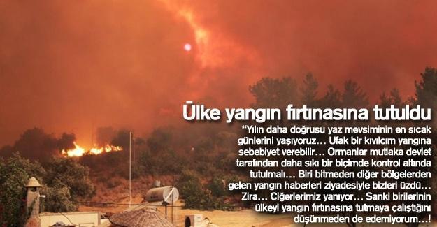 Ülke yangın fırtınasına tutuldu