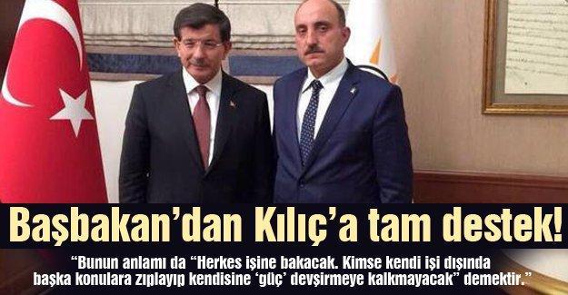 Başbakan'dan Kılıç'a tam destek!…